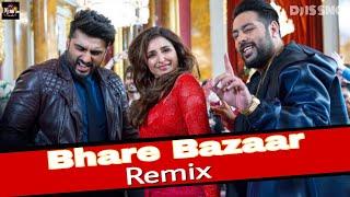 Bhare Bazaar Main Remix | Namaste England | Badshah | Dj IS SNG | Rishi Rich | Vishal Dadhlani | Top