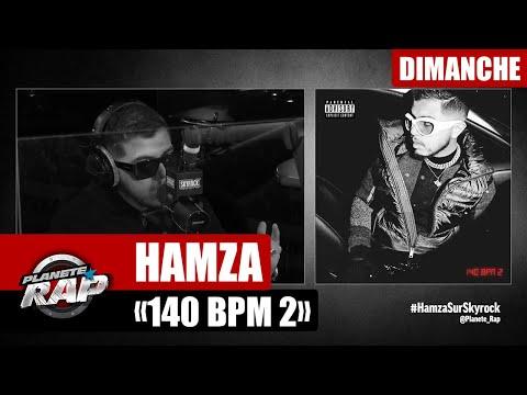 Youtube: Planète Rap – Hamza«140 BPM 2» #Dimanche