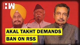 The Vinod Dua Show Ep 172: Akal Takht demands ban on RSS