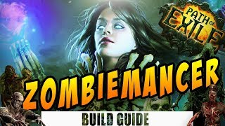 [3.6] Zombiemancer Summoner Build Guide - Path of Exile: Synthesis