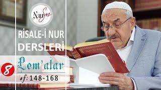 """Lem'alardan 8. DERS (20. ve 21. LEM'A """"İhlas Risaleleri"""") Hüsnü Bayram Ağabey ile Risale-i Nur Dersi"""