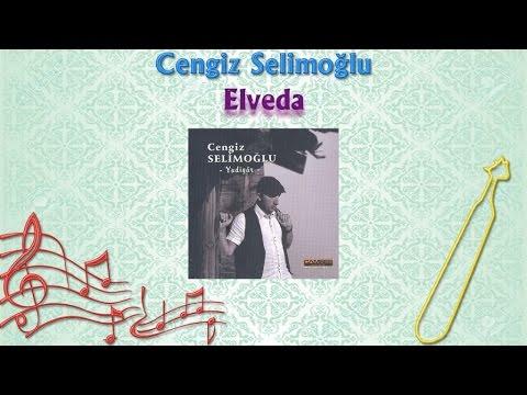 Cengiz Selimoğlu - Elveda