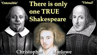 The only true Shakespeare: Christopher Marlowe