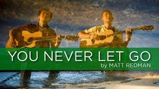You Never Let Go - Matt Redman Cover (Weekend Worship with The Fu)