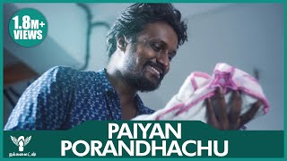 Paiyan Porandhachu - Best Moments of Life | #Nakkalites
