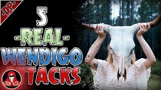 5 REAL Wendigo Attacks - Darkness Prevails