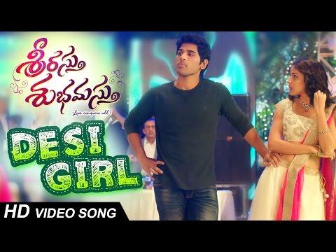 Desi Girl Full Video Song || Srirastu Subhamastu || Allu Sirish , Lavanya Trpathi
