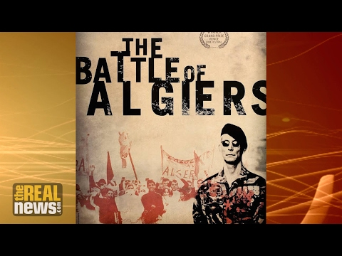 50 Years Later, Film on Algerian War of Independence Continues to Inspire Freedom Struggles (2/2)