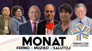 #mondafest2020 MONAT 4: Fermo, muzika interludo, Karine, sekve salutoj de UEA-estraranoj kaj aliaj