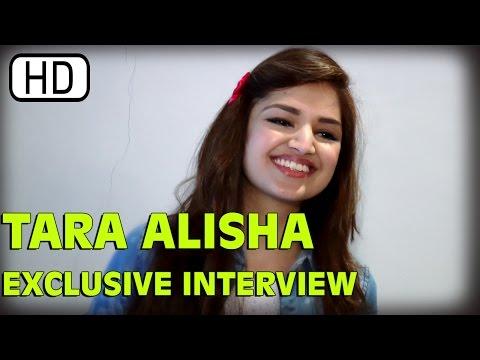 Tara Alisha   Exclusive Interview