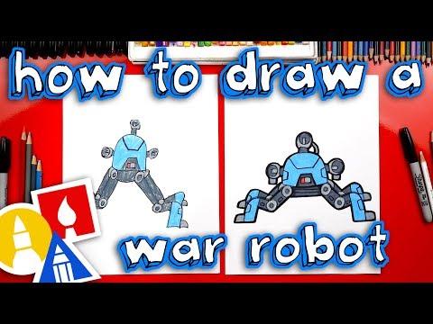 How To Draw A War Robot