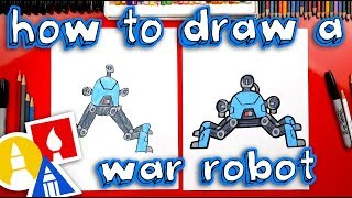 How To Draw A War Robot