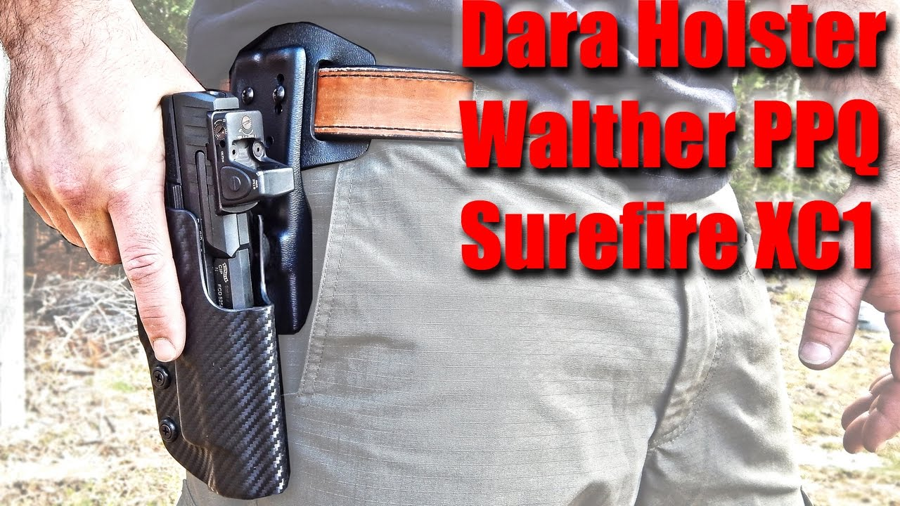 Dara Holsters: Walther PPQ M2 & Surefire XC1 Review