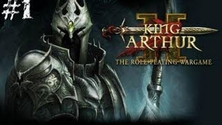 King Arthur 2- Main Campaign #1