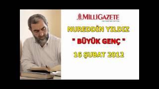 34) Büyük Genç - Milli Gazete - Nureddin Yıldız - Sosyal Doku Vakfı