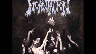 Incantation-From Hollow Sands