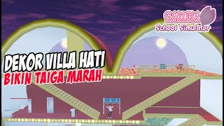 Download Taiga Malah Marah villa hati versi 1 di dekorasi Sakura School Simulator Indonesia