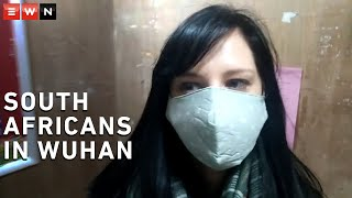 The World Health Organisation has declared the coronavirus as a global health emergency. EWN chatted to a few South Africans currently living in Wuhan, China. Here's a look into their daily lives.