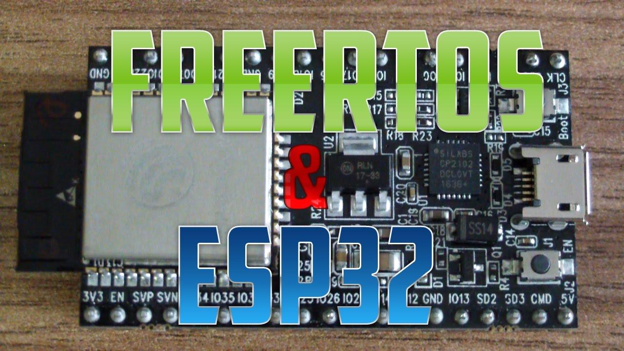 Curso freeRTOS & ESP32: Video 1 (Introducción)