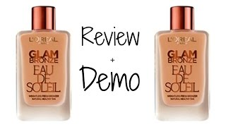 Loreal Glam Bronze Eau Soleil Liquid Bronzer Review + Demo ♡ Happy Laura