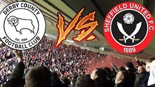 DERBY VS SHEFFIELD UNITED VLOG! - LOCAL RIVALRY MADNESS WIV YA BOY!!! *SOUTH STAND*