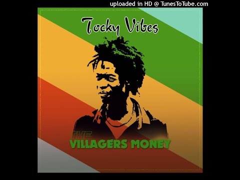 TOCKY VIBES VILLAGERS MONEY OFFICIAL AUDIO
