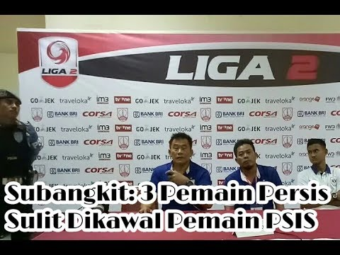 Ini Penyebab Kekalahan PSIS Semarang atas Persis Solo Menurut Coach Subangkit