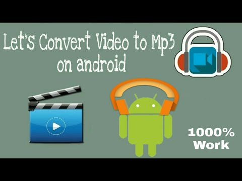 How To Convert Video Into Mp3 On Android
