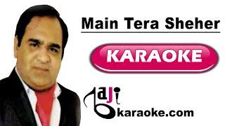 Main Tera Shehar Chhod Jaunga   Video Karaoke Lyrics   Shama Aur Parvana, Mujeeb Aalam, Bajikaraoke