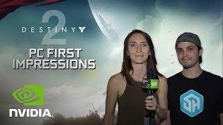 Destiny 2 on PC! FIRST IMPRESSIONS with Inigo Montoya of StreamerHouse
