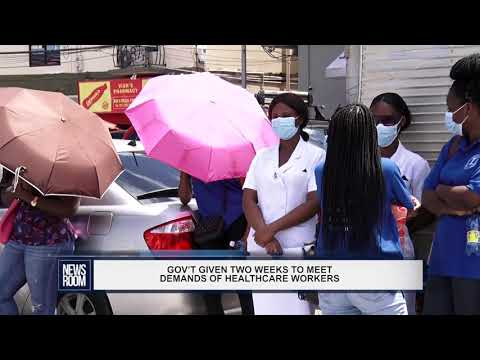 GOV'T GIVEN TWO WEEKS TO MEET DEMANDS OF HEALTHCARE WORKERS