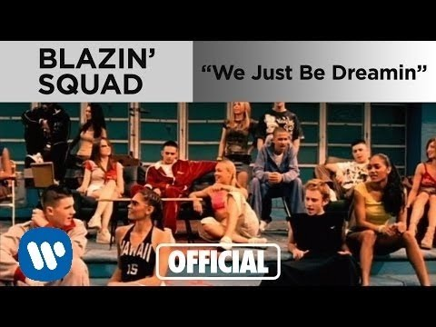 Blazin' Squad - We Just Be Dreamin' (Official Music Video)