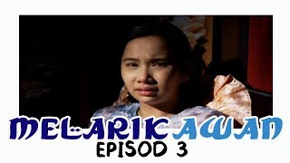 Download Video Melarik Awan | Episod 3 MP3 3GP MP4