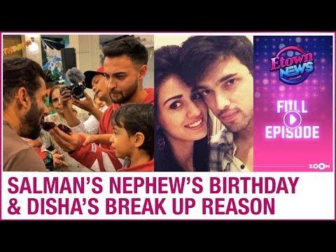 Salman's Nephew Ahil's Birthday Party   Disha Patani's SHOCKING Break Up Reason   E-Town News