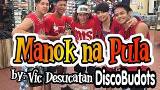 MANOK NA PULA by Vic Desucatan discobudots | OPM | REMIX | Zumba®️ | DanceFitness by ZunitedAsOne
