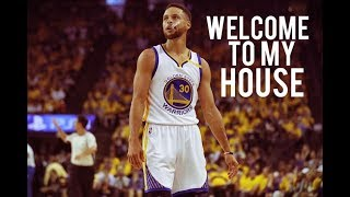 """Stephen Curry - """"Welcome To My House"""""""