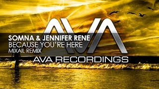 Somna & Jennifer Rene - Because You