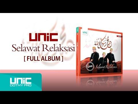 UNIC - Selawat Relaksasi (2014) - Full Album