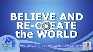 Ed Lapiz - Believe and Re-create the World 🆕 Latest Sermon 👉 Review Latest Sermon New Video👉
