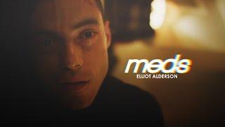 Elliot Alderson | Meds [Mr.Robot]