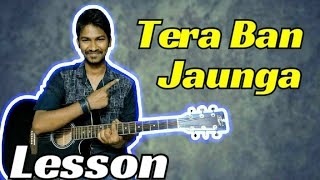 tera-ban-jaunga-complete-guitar-tabs-lesson-step-by-step