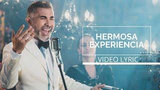 Hermosa Experiencia | Fernando Gil [Video Lyric]