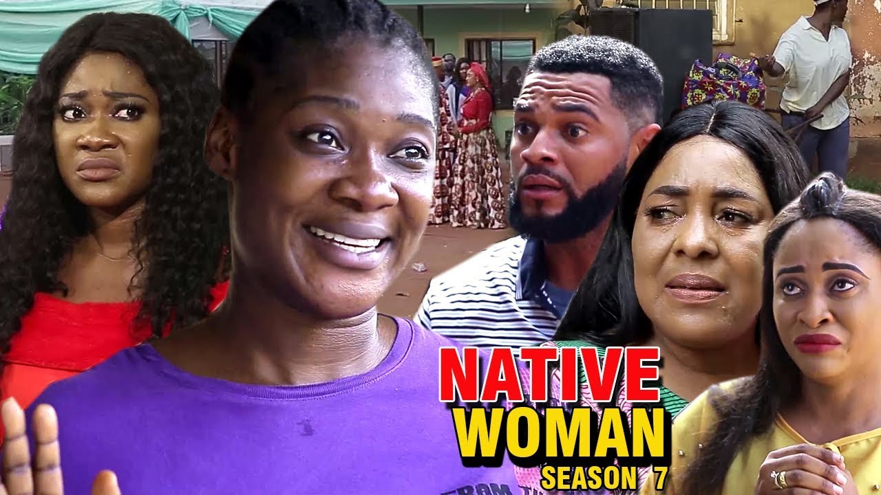 Download NATIVE WOMAN PART 7 - Best Of Mercy Johnson New Movie 2019 Full HD (Nollywoodpicturestv)