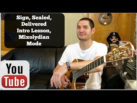 Sign, Sealed, Delivered Intro, Mixolydian Guitar Lesson -David Dixon