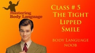 how to video on body language face reading and facial expressions tight lipped smile