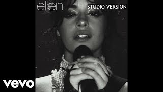 Camila Cabello - Never Be the Same (Ellen Live Studio Version - With Note Changes)