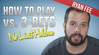 How To Play Against 3-Bets In And Out Of Position
