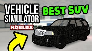 THE BEST SUV - Roblox Vehicle Simulator #33
