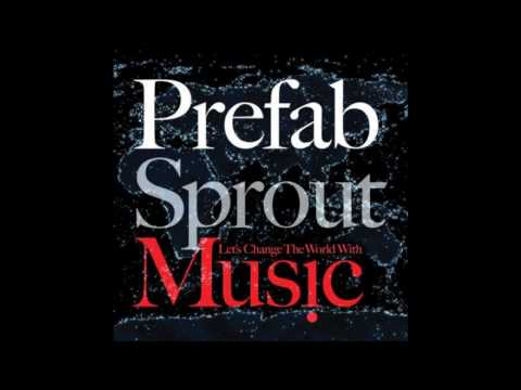I Love Music - Prefab Sprout