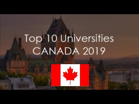 Top 10 Universities In Canada 2019 / With World Rankings